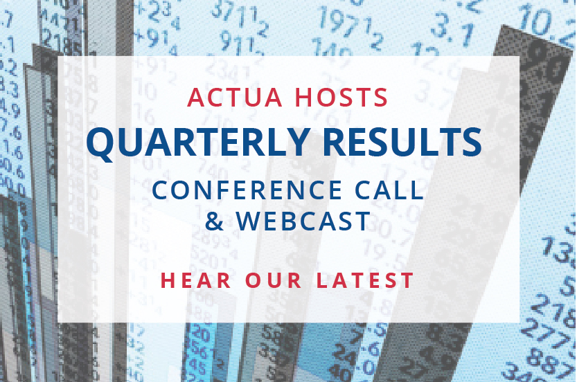 Actua-Widgets- Quarterly Results